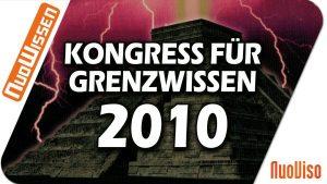 Kongress für Grenzwissen 2010 (6 Vorträge)
