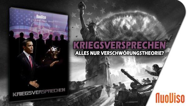 Kriegsversprechen I – Alles nur Verschwörungstheorie?