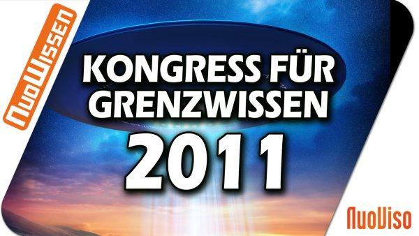 Kongress für Grenzwissen 2011 (5 Vorträge)