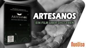 Artesanos – ein Film über das Leben