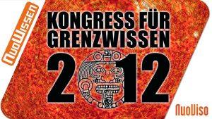 Kongress für Grenzwissen 2012 (4 Vorträge)