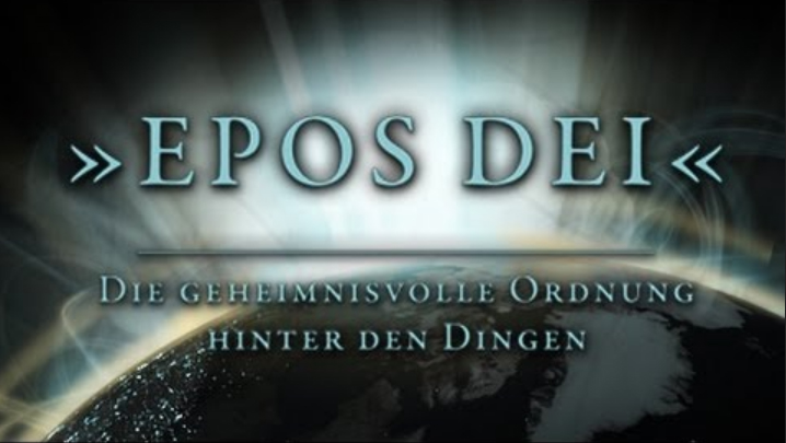 Epos Dei – die geheimnisvolle Ordnung hinter den Dingen