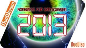 Kongress für Grenzwissen 2013 (6 Vorträge)