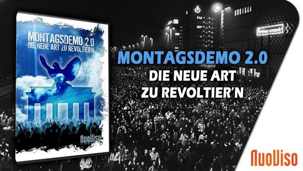 Montagsdemo 2.0 – Die neue Art zu revoltier'n
