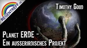 Planet Erde: Ein ausserirdisches Projekt – Timothy Good