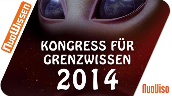 Kongress für Grenzwissen 2014 (6 Vorträge)