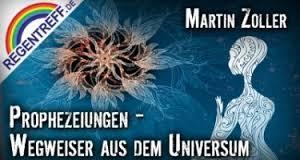 Prophezeihungen: Wegweiser aus dem Universum – Martin Zoller