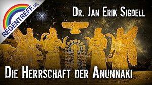 Die Herrschaft der Anunnaki – Jan E. Sigdell
