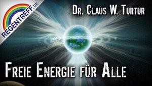 Freie Energie für alle – Prof. Claus W. Turtur