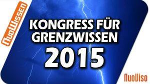 Kongress für Grenzwissen 2015 (6 Vorträge)