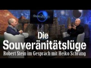 Die Souveränitätslüge – Robert Stein im Gespräch mit Heiko Schrang