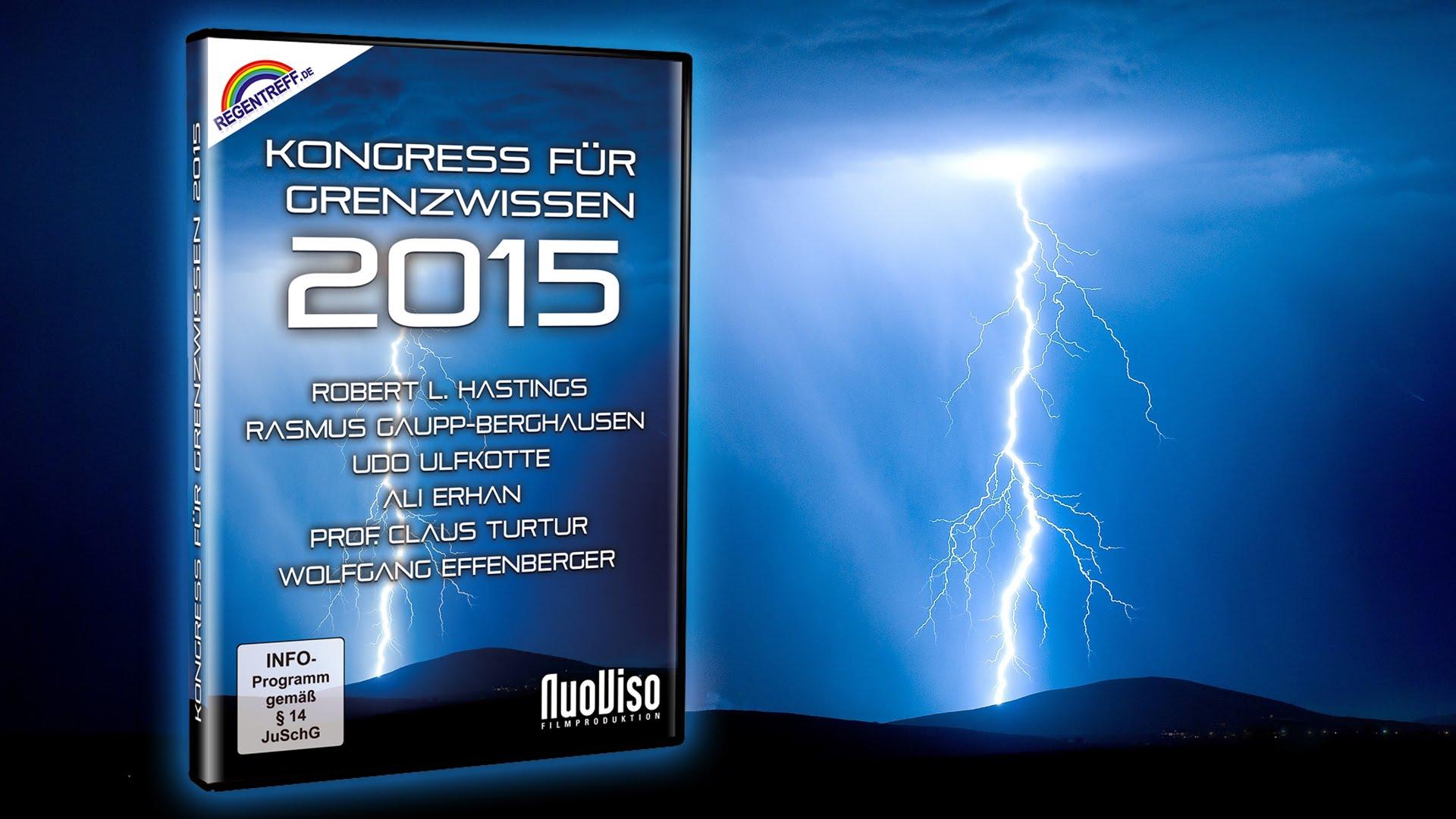 Regentreff 2015 (Kongress für Grenzwissen)