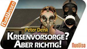 Peter Denk – Krisenvorsorge – Wie und Warum?