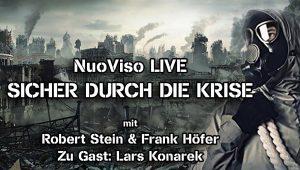 NuoViso Live (Sicher durch die Krise) mit Frank Höfer, Robert Stein und Lars Konarek (Survival Guide)