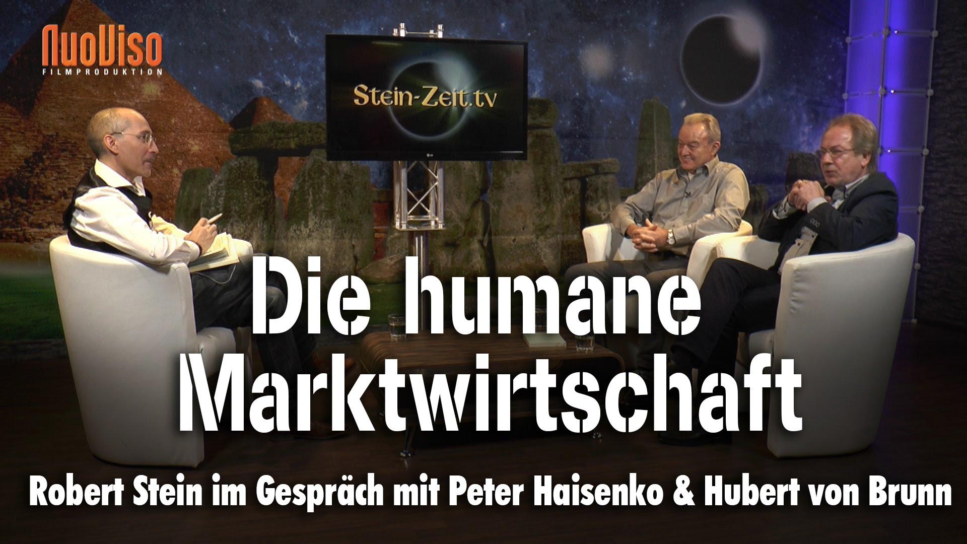 Die Humane Marktwirtschaft – Peter Haisenko & Hubert Von Brunn bei SteinZeit