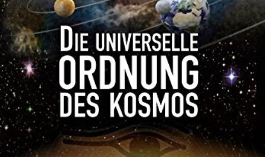 Die universelle Ordnung des Kosmos – Axel Klitzke