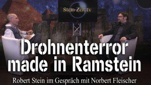 Drohnenterror made in Ramstein – Norbert Fleischer bei SteinZeit