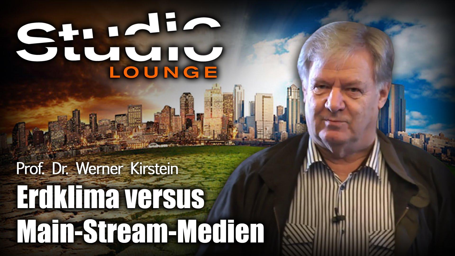 Erdklima vs. Mainstream-Medien – Prof. Dr. Werner Kirstein