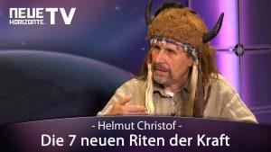 Die 7 neuen Riten der Kraft (Helmut Christof alias Sundragon)