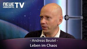 Leben im Chaos – Andreas Beutel