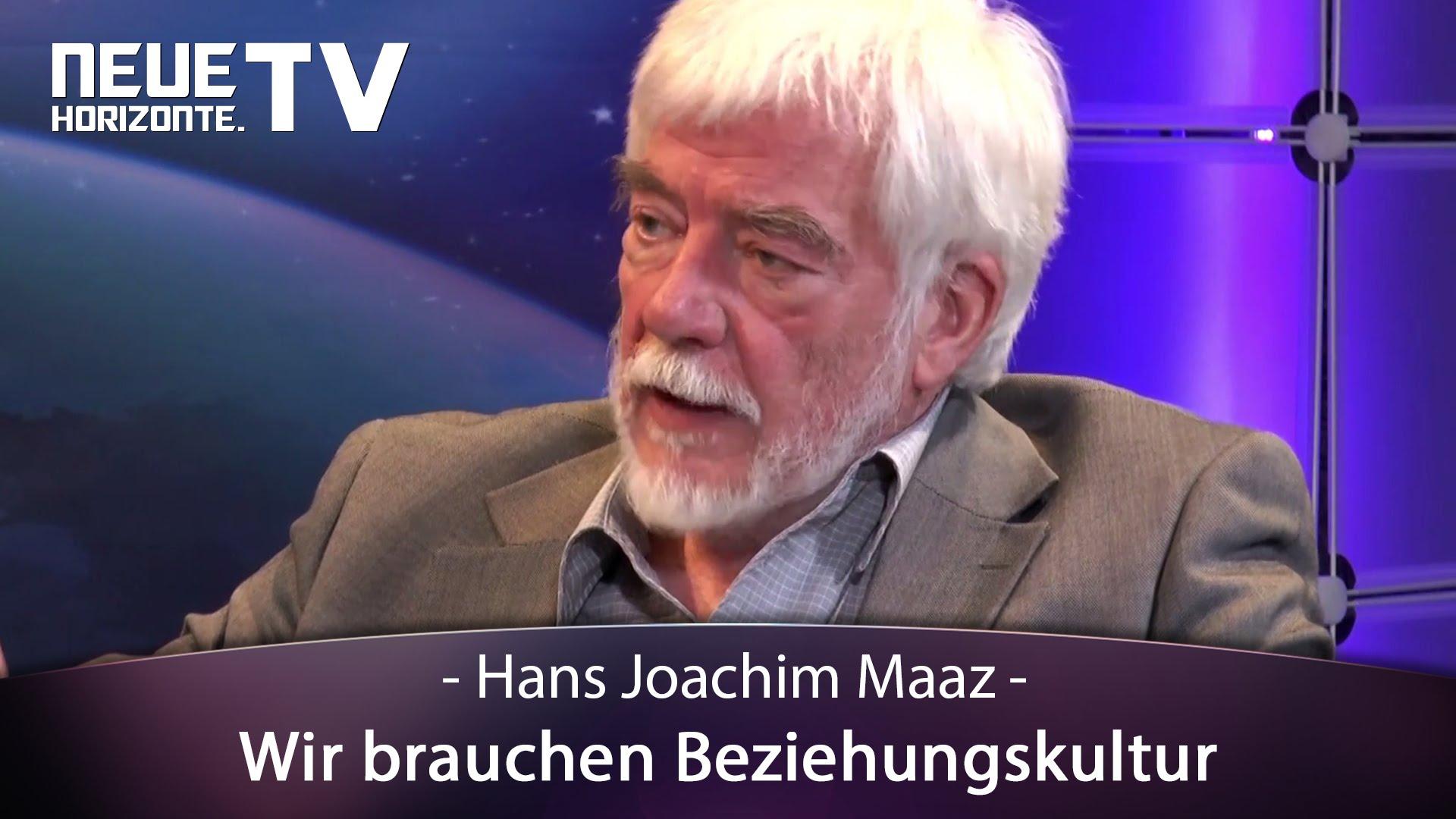 Wir brauchen Beziehungskultur – Hans Joachim Maaz