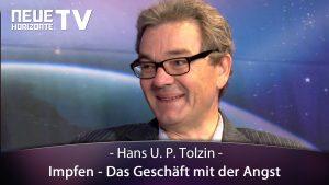 Impfen – Das Geschäft mit der Angst – Hans Tolzin