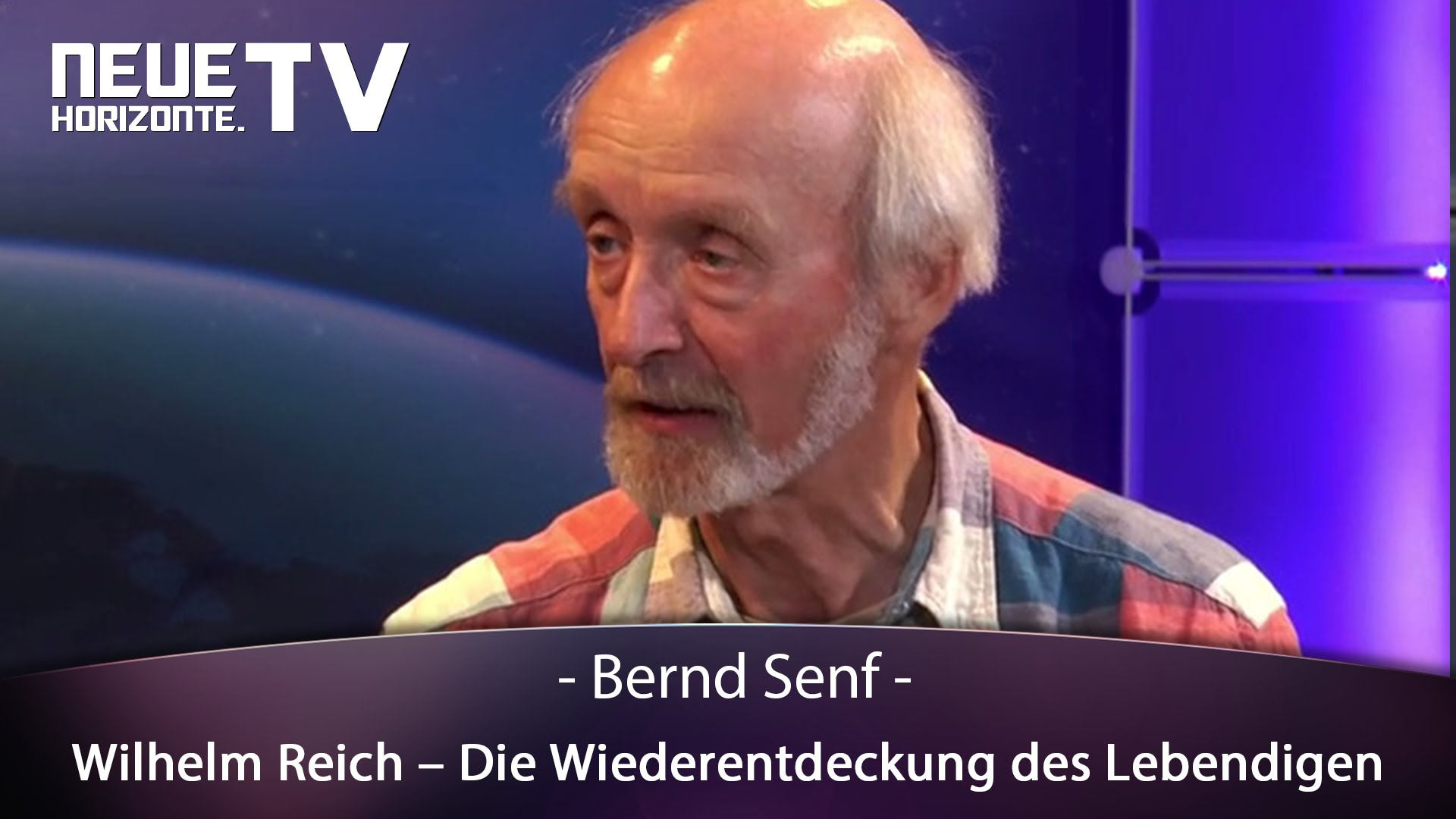 Wilhelm Reich – Die Wiederentdeckung des Lebendigen – Bernd Senf