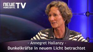 Dunkelkräfte in neuem Licht betrachtet – Annegret Hallanzy