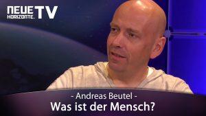 Was ist der Mensch? – Andreas Beutel
