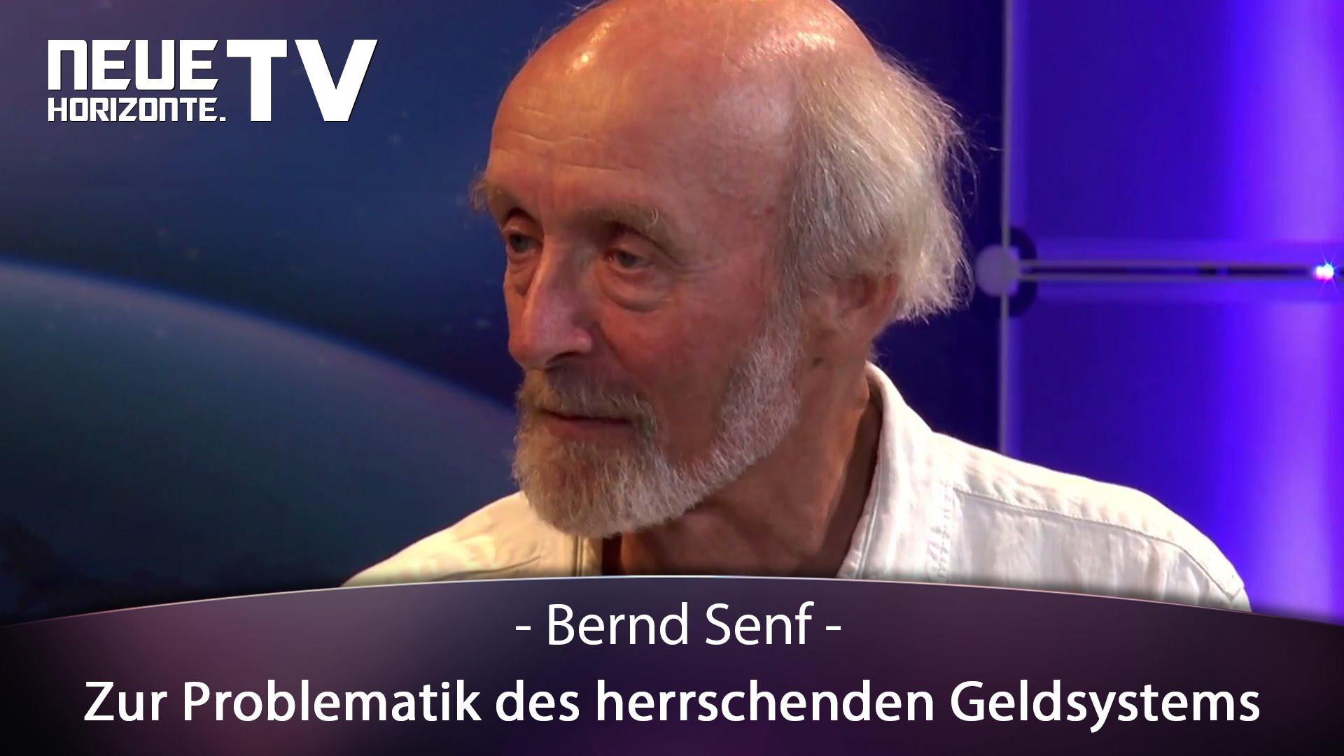 Zur Problematik des herrschenden Geldsystems – Bernd Senf