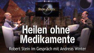 Heilen ohne Medikamente – Andreas Winter bei SteinZeit