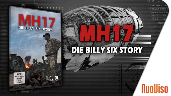 MH17 – Die Billy Six Story