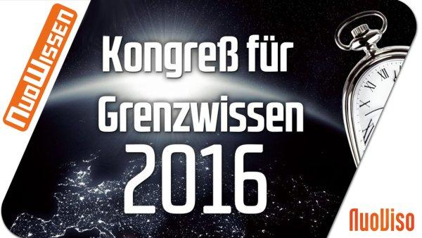 Kongress für Grenzwissen 2016 (6 Vorträge)