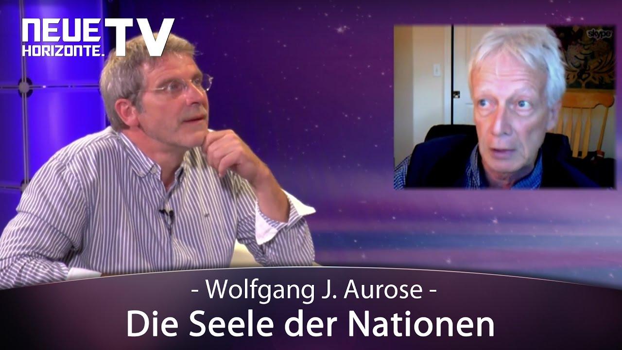 Die Seele der Nationen – Wolfgang J. Aurose