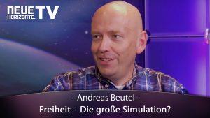Freiheit – Die große Simulation? Andreas Beutel