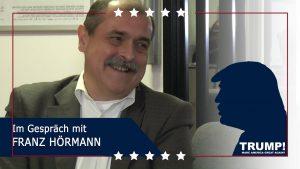 TRUMP!  – Im Gespräch mit Franz Hörmann