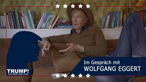 TRUMP! Im Gespräch mit Wolfgang Eggert
