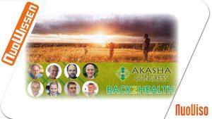 Akasha-Kongress: Back2Health (13 Vorträge)