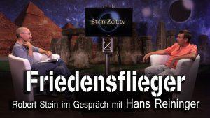 Friedensflieger – Hans Reininger bei SteinZeit