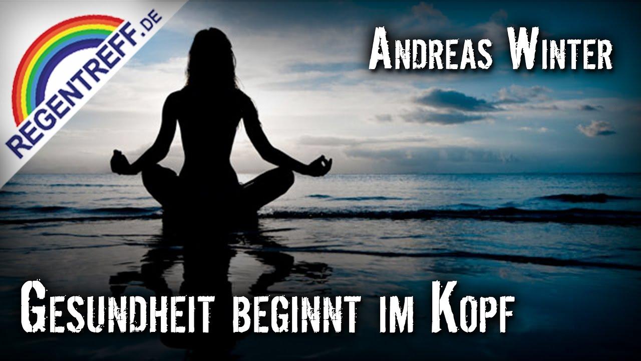 Gesundheit beginnt im Kopf – Andreas Winter