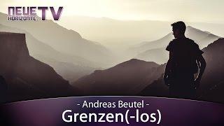 Grenzen(-los) – Andreas Beutel