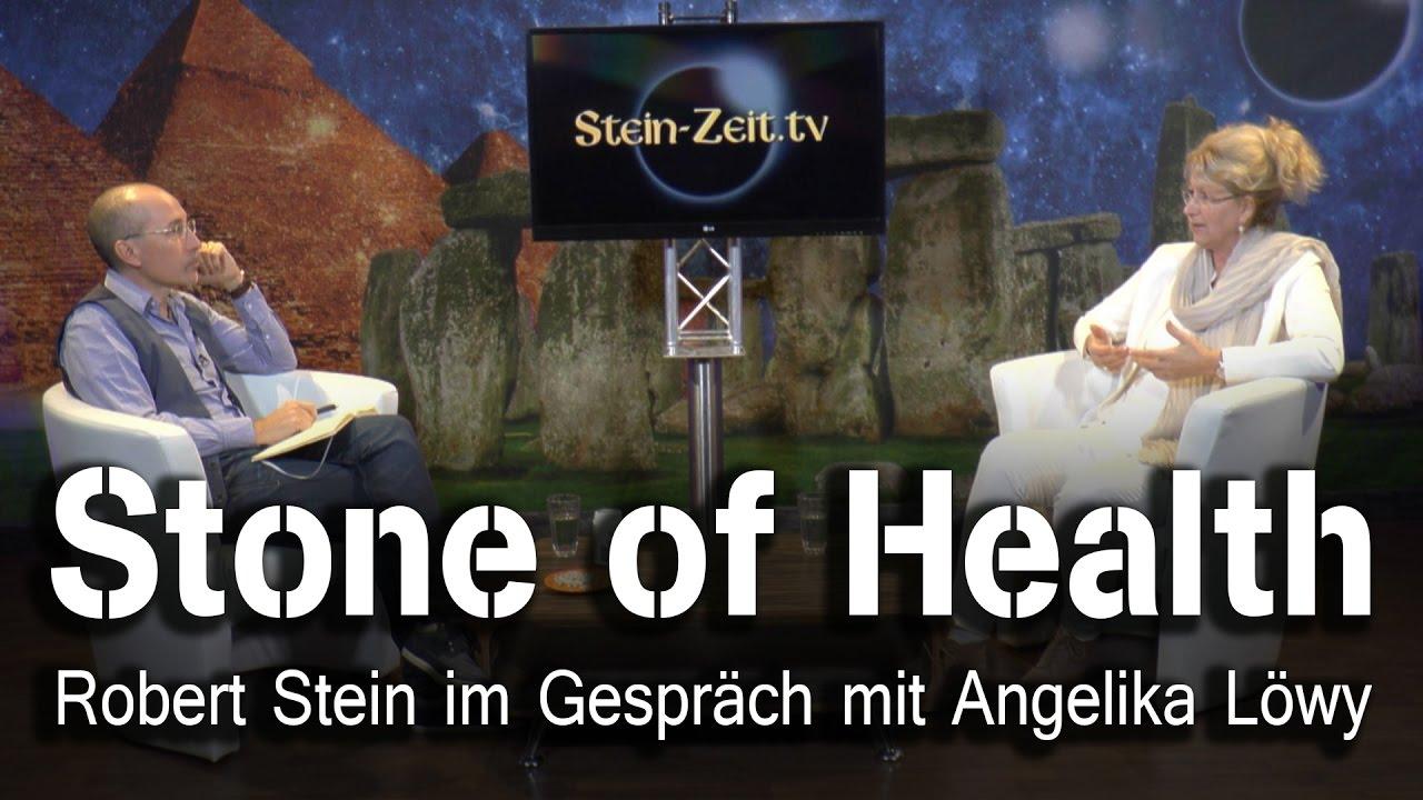The Stone of Health – Die Chance auf Gesundheit!   – Angelika Löwy bei SteinZeit