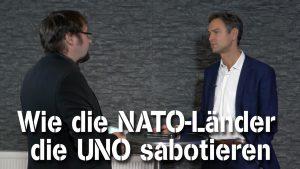 Wie die NATO-Länder die UNO sabotieren