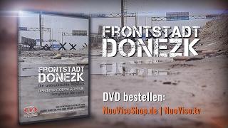 """TRAILER """"Frontstadt Donezk – Die unerwünschte Republik"""" – Ein Film von Mark Bartalmai"""