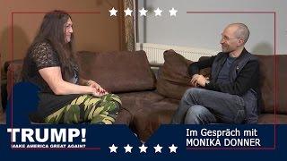 TRUMP! – Im Gespräch mit Monika Donner