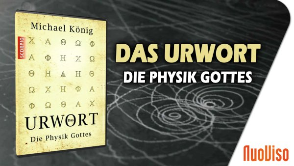 Die Urwort Theorie – Die Physik Gottes