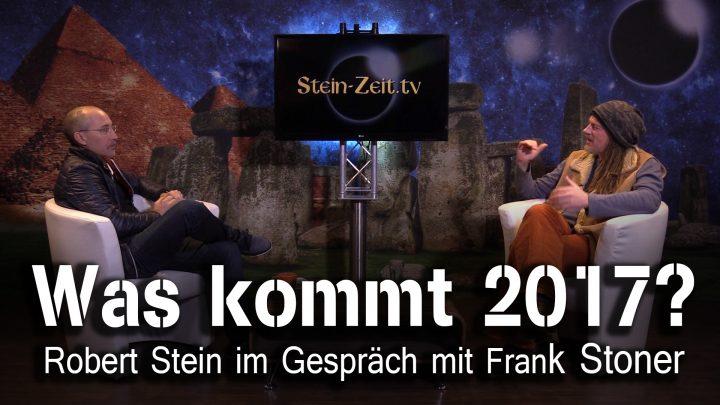 Was kommt 2017? – Frank Stoner bei SteinZeit