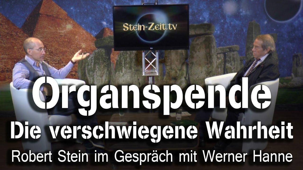 Organspende – Die verschwiegene Wahrheit – Werner Hanne bei SteinZeit