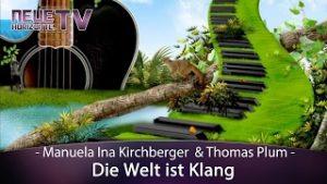 Die Welt ist Klang – Manuela Ina Kirchberger & Thomas Plum