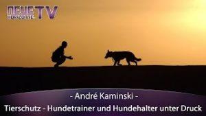 Hundehalter und Hundetrainer unter Druck – André Kaminsky